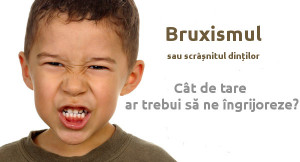 bruxismul